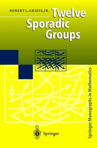 Cover of Griess's 'Twelve Sporadic Groups'